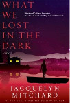 What We Lost in the Dark 150